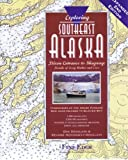 Exploring Southeast Alaska, Don Douglass and Reanne Hemingway-Douglass, 193231024X