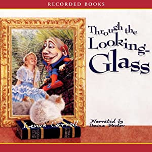 Through the Looking Glass Audiobook