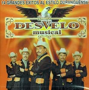 """Desvelo Musical """"14 Grandes Al Estilo Duranguense"""""""
