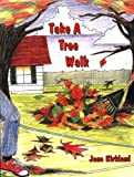 Take a Tree Walk (Take a Walk series)