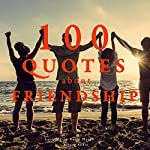 100 Quotes about Friendship |  div.