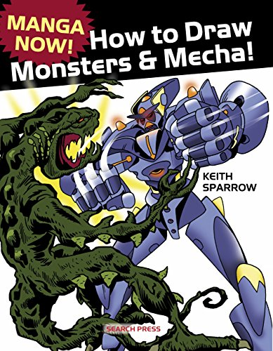 Manga Now! How to Draw Monsters and Mecha