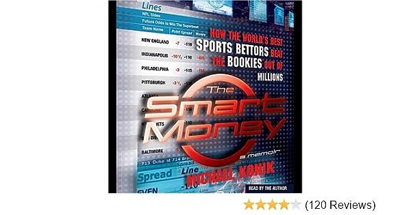 Amazon com: The Smart Money: How the World's Best Sports Bettors