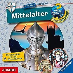 Mittelalter (Wieso? Weshalb? Warum? ProfiWissen)