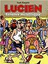 Lucien, tome 2 : Bananes métalliques par Margerin