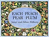 img - for Each Peach Pear Plum board book (Viking Kestrel Picture Books) book / textbook / text book