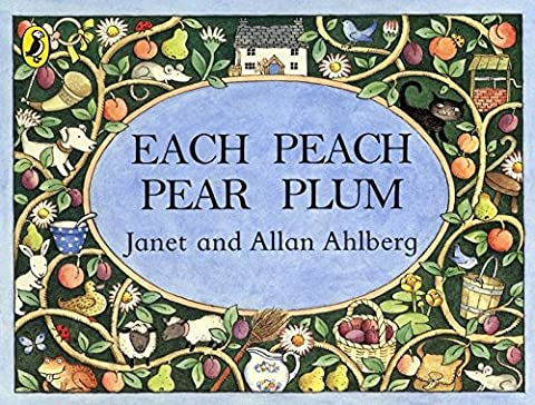 Each Peach Pear Plum board book (Viking Kestrel Picture Books) (Vikings Children)