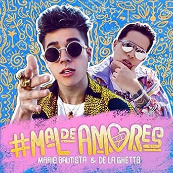 Amazon.com: #Maldeamores: Mario Bautista & De La Ghetto: MP3 ...