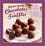 img - for Home-made Chocolates & Truffles: 20 Traditional Recipes For Shaped, Filled & Hand-Dipped Confections book / textbook / text book