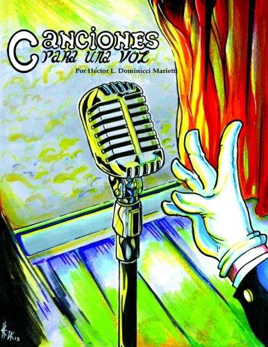 Canciones para una voz (Spanish Edition) [Hector L. Dominicci Marietti] (Tapa Blanda)