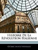 Histoire de la Révolution Italienne, Octave Jaunez Sponville, 1144940338