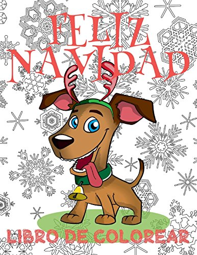 ✌ Feliz Navidad Libro de Colorear ✌ Año Nuevo ~ Colorear Niños 9 Años ✌ Libro de Colorear Para Niños: ✌ Merry Christmas ... Kinder (Spanish Edition) ✌ (Volume 4) [Kids Creative Spain] (Tapa Blanda)