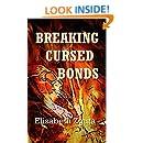 Breaking Cursed Bonds (Curses & Secrets Book 1)