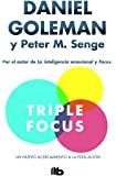 Triple Focus: Un nuevo acercamiento a la educación