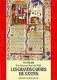 Les Grands Carmes de Nantes, 1318-1790, 1994 : Un Convent Dans la Ville, Durand, Yves, 8872880467