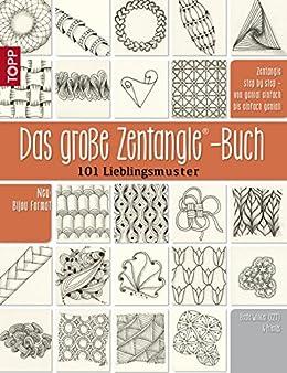 Das große Zentangle-Buch: 101 Lieblingsmuster (German Edition)