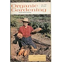 organic gardening and farming volume 14 number 7 july