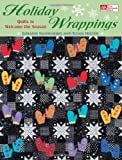 Holiday Wrappings, Loraine Manwaring and Susan Nelsen, 1564778622