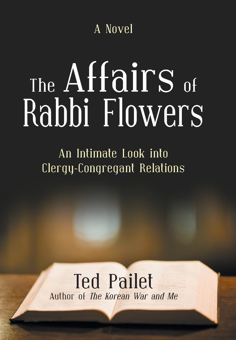 Read Online The Affairs of Rabbi Flowers: An Intimate Look Into Clergy-Congregant Relations pdf epub