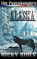 The Peacekeepers, Book 16 Alaska