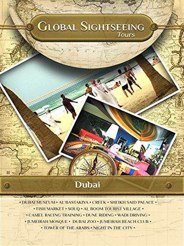 Dubai  United Arab Emirates   Global Sightseeing Tours