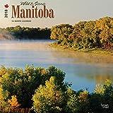 Manitoba, Wild & Scenic 2018 12 x 12 Inch Monthly Square Wall Calendar, Canada Scenic Nature