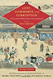 img - for Lust, Commerce, and Corruption: An Account of What I Have Seen and Heard, by an Edo Samurai (Translations from the Asian Classics) book / textbook / text book
