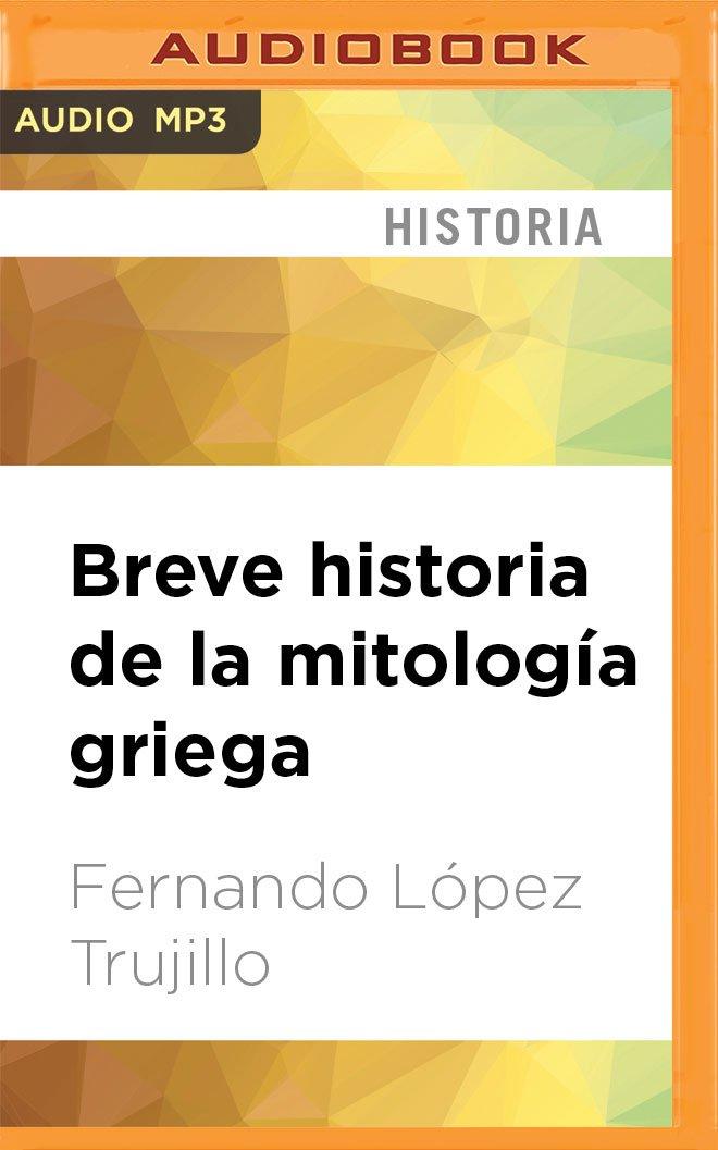 Breve historia de la mitología griega (Spanish Edition) PDF ePub fb2 ebook
