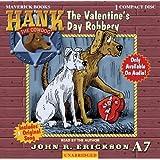 The Valentine's Day Robbery (Hank the Cowdog (Audio))