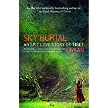 [Sky Burial: An Epic Love Story of Tibet] (By: Xinran Xue) [published: August, 2006]