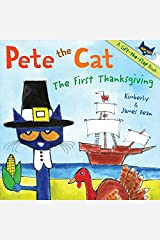 Pete the Cat: The First Thanksgiving Paperback
