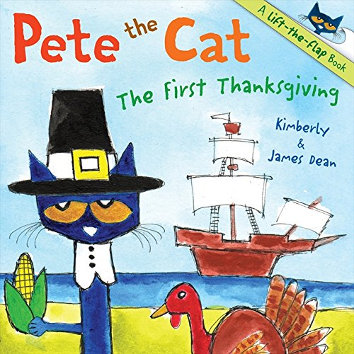 Pete the Cat: The First Thanksgiving (Cats Book)