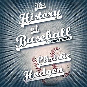 The History of Baseball Audiobook