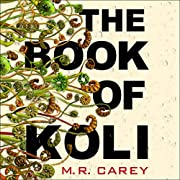 The Book of Koli: The Rampart Trilogy, Book…