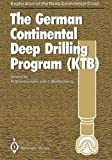The German Continental Deep Drilling Program (KTB) : Site-Selection Studies in the Oberpfalz and Schwarzwald, , 3642745903