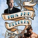 Pins and Needles Audiobook by A.J. Thomas Narrated by Jason Riley