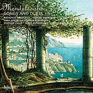 Mendelssohn: Songs & Duets Vol.5