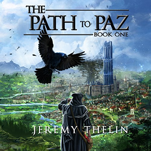 The Path to Paz: The Path to Paz, Book 1