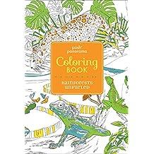 Posh Panorama Adult Coloring Book: Rainforests Unfurled