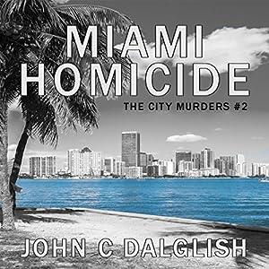 Miami Homicide Audiobook