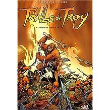 TROLLS DE TROY T.01 : HISTOIRES TROLLES (NOUVELLE COLORISATION)