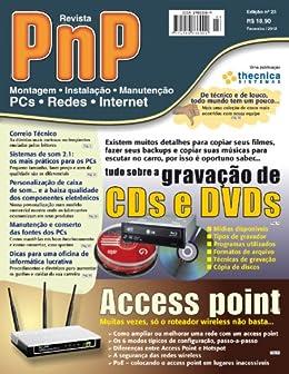 PnP Digital nº 23 - Access point, Tudo sobre a gravação de CDs e DVds por [Campos, Iberê M.]