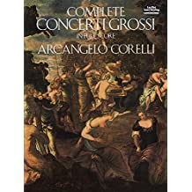 Complete Concerti Grossi in Full Score