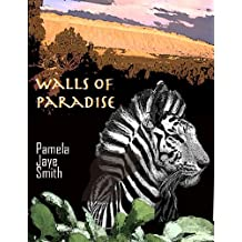 The Walls of Paradise
