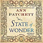 State of Wonder : A Novel | Ann Patchett