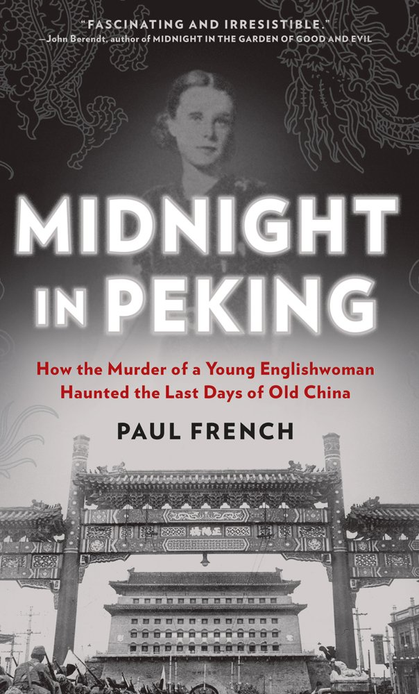 Midnight in Peking: How the Murder of a Young Englishwoman Haunted the Last Days of Old China (Thorndike Large Print Crime Scene) PDF