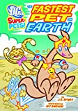 The Fastest Pet on Earth, J. E. Bright, 140486623X