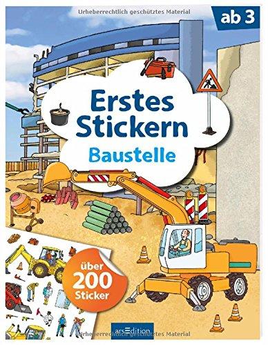Erstes Stickern Baustelle: über 200 Sticker (Mein Stickerbuch)