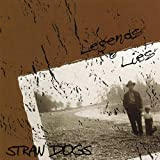 Legends & Lies by Straw Dogs (2001-01-02)