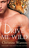 Drive Me Wild: A Novel of The Others